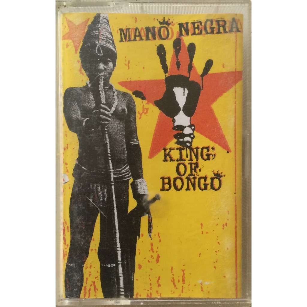 Fr Pressing 1 K7 By Mano Negra King Of Bongo Tape With