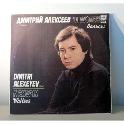 DMITRI ALEXEYEV CHOPIN waltzes