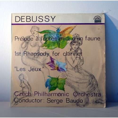 SERGE BAUDO & ANDRE BOUTARD DEBUSSY Prélude à l'apreès midi d'un faune - Rhapsody for clarinet - Les jeux