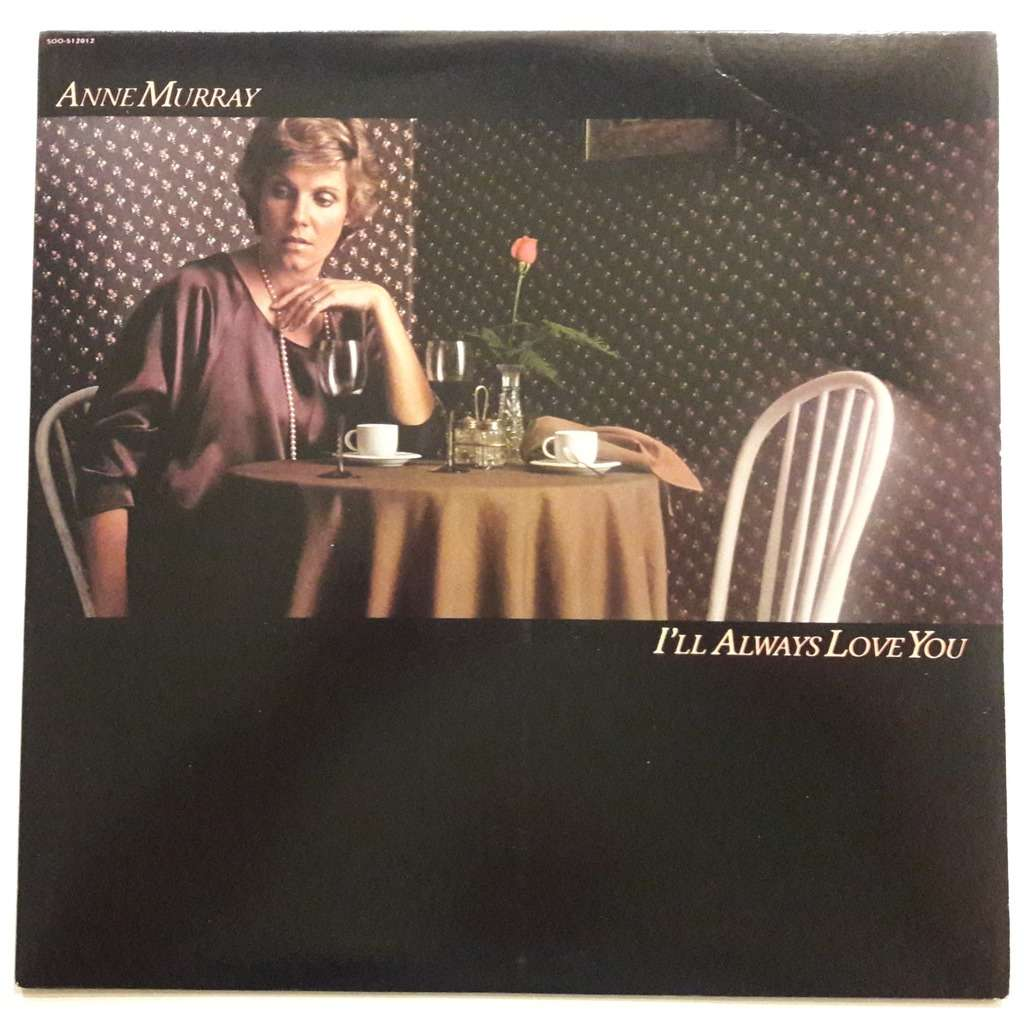 Anne Murray I'll Always Love You