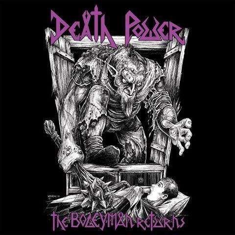 DEATH POWER The Bogeyman Returns