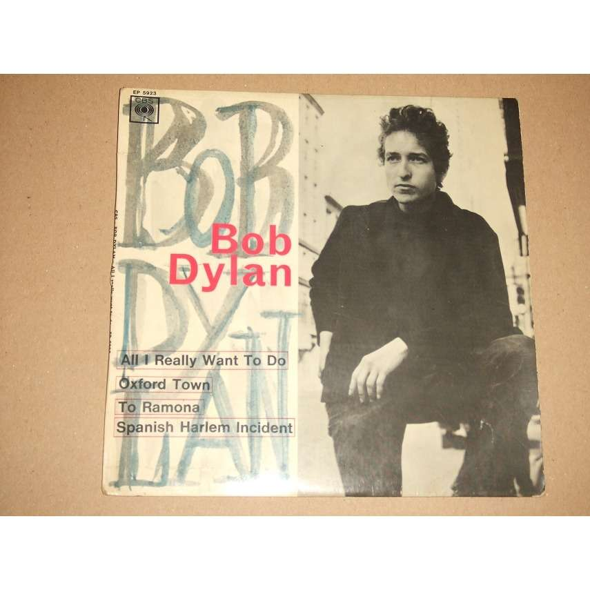 Bob Dylan All I Really Want To Do + 3