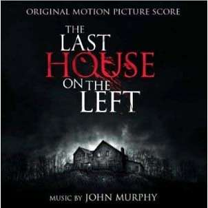 John Murphy The Last House On The Left