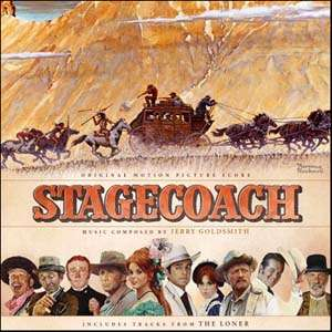 Jerry Goldsmith Stagecoach/The Loner