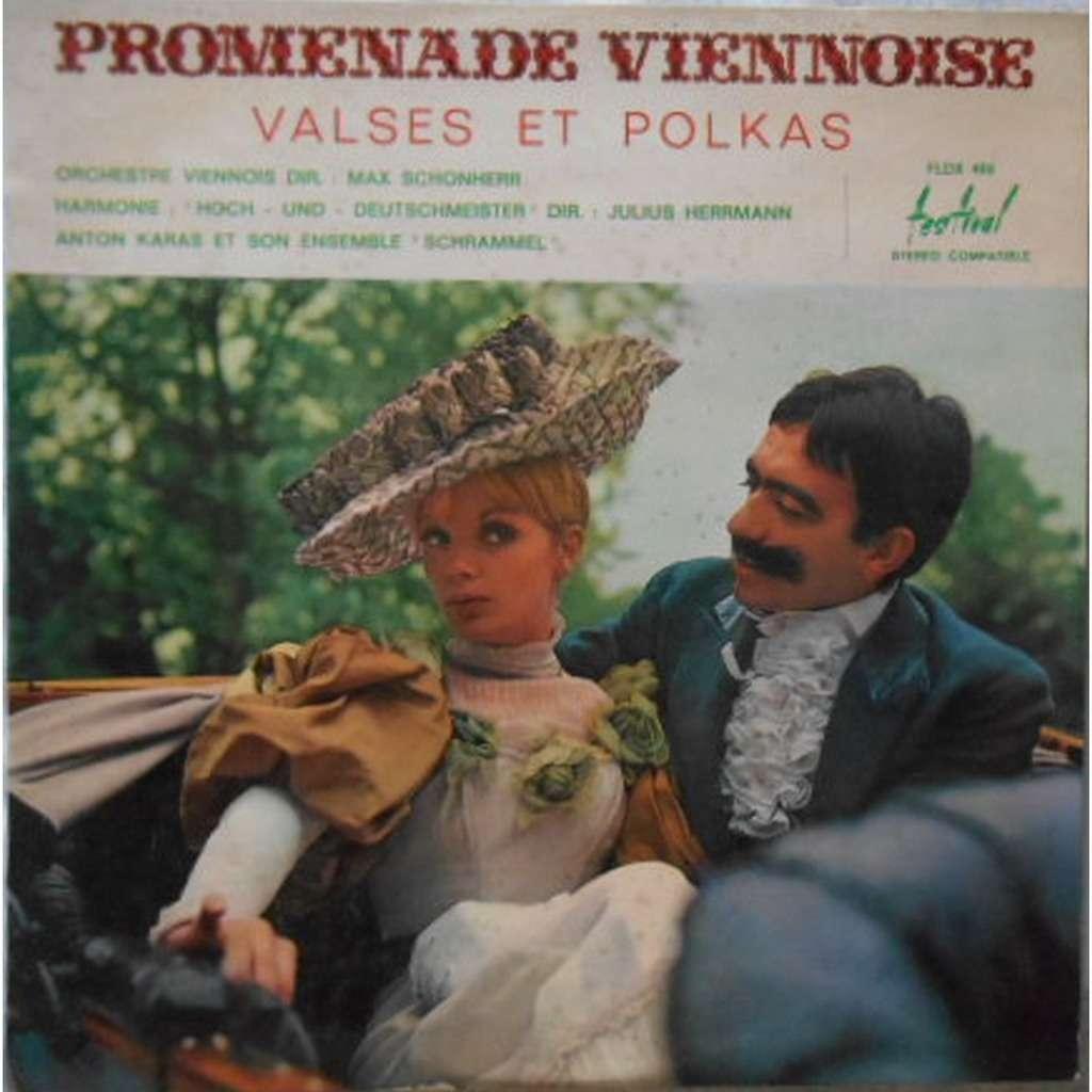 MAX SCHONHERR - JULIUS HERRMANN - ANTON KARAS Promenade Viennoise (valses et polkas)