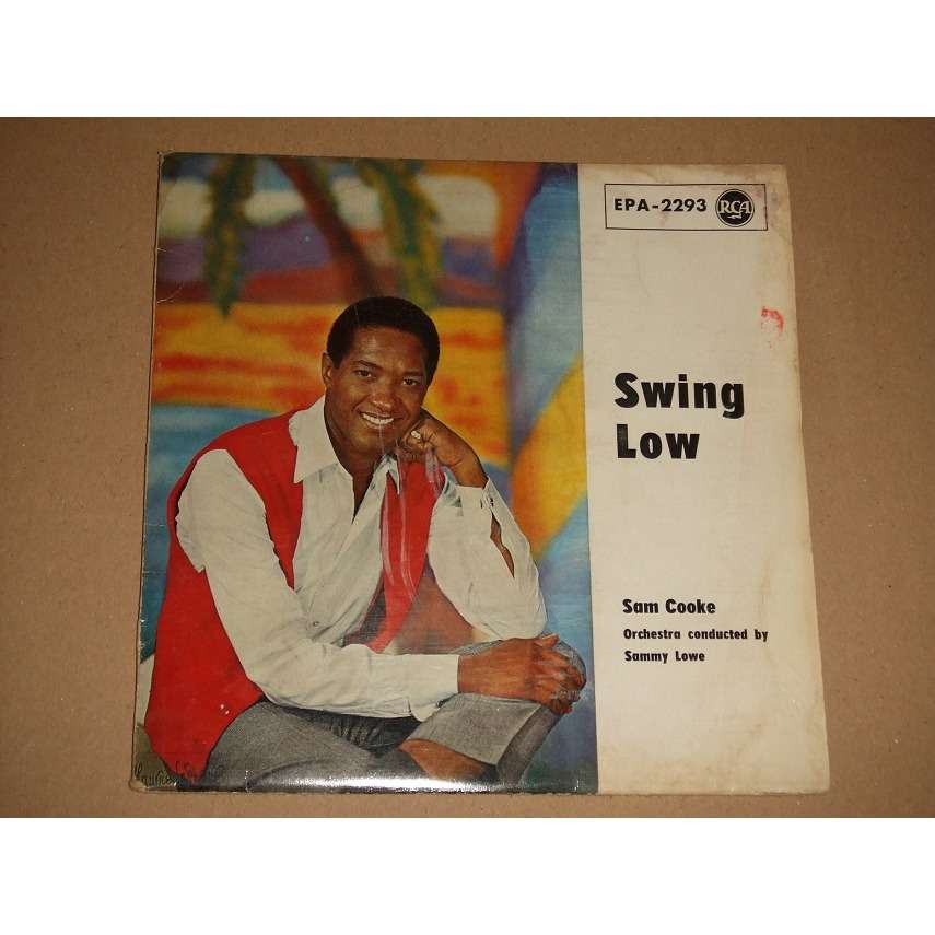 Sam Cooke Swing Low, Sweet Chariot + 3