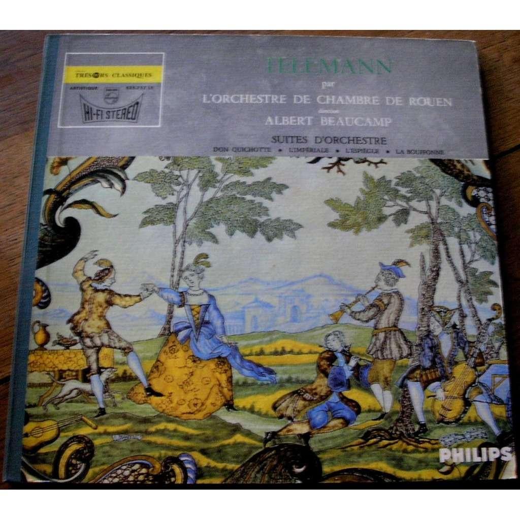 albert beaucamp orchestre chambre rouen telemann suites d'orchestre - don quichotte - l'imperiale - l'espiegle - la bouffonne