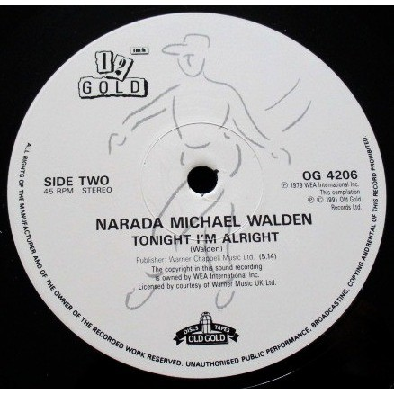 Narada Michael Walden I Shoulda Loved Ya / Tonight I'm Alright