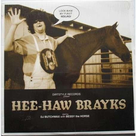 Butchwax Hee-Haw Brayks