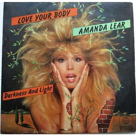 LEAR AMANDA LOVE YOUR BODY / DARKNESS AND LIGHT
