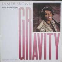 James Brown Gravity (Extended Dance Mix) x3 / The Big G (Dig This Mess)