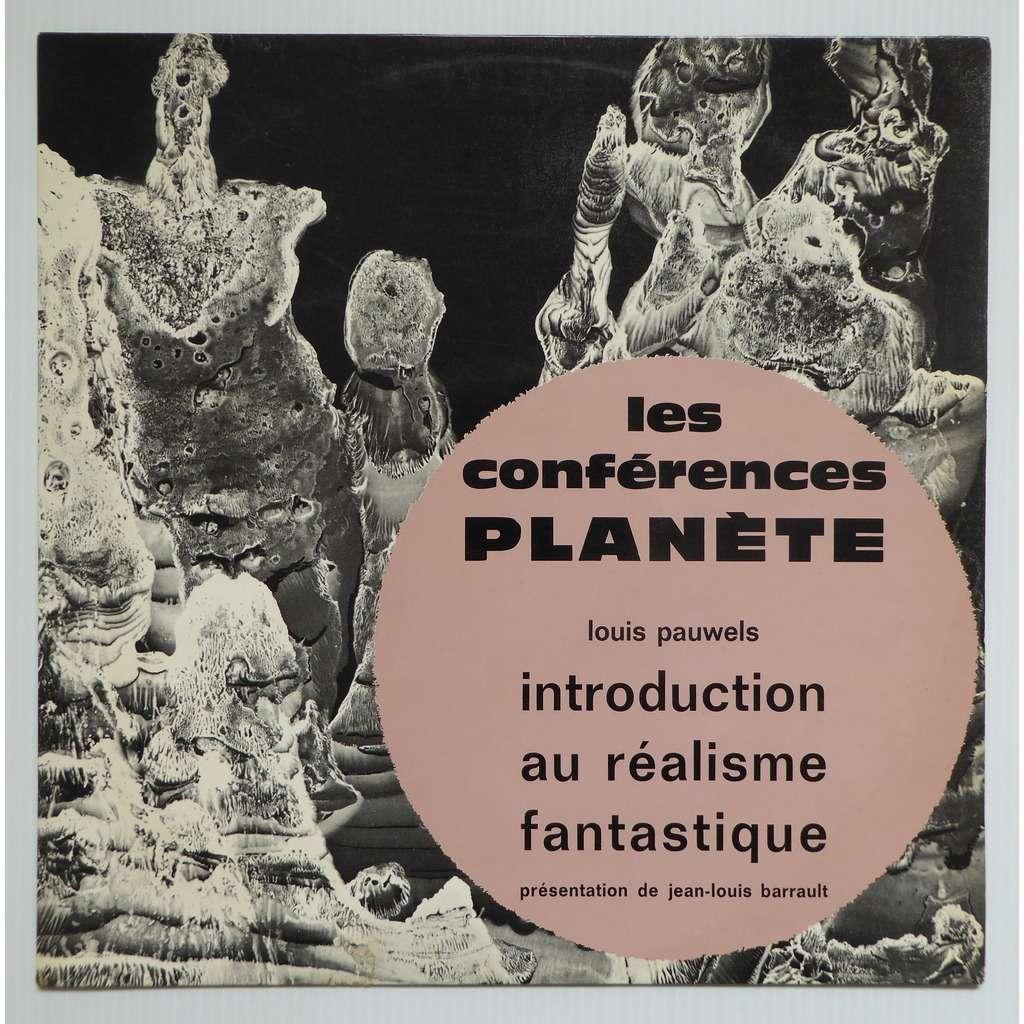 Louis Pauwels Les Conférences Planète Vol.1 Introduction Au Réalisme Fantastique