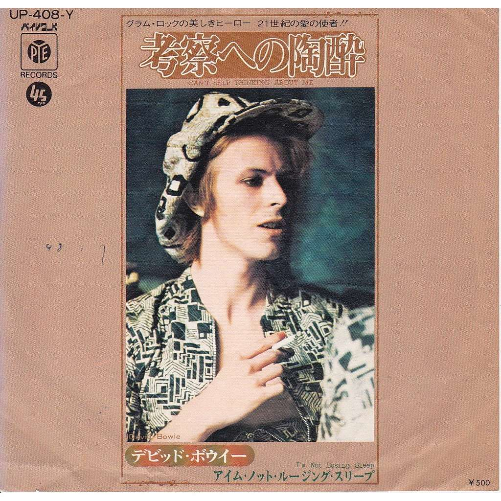 DAVID BOWIE Can't help thinking / I'm not losing sleep
