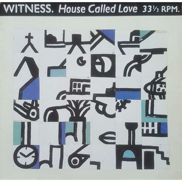 Witness House Called Love