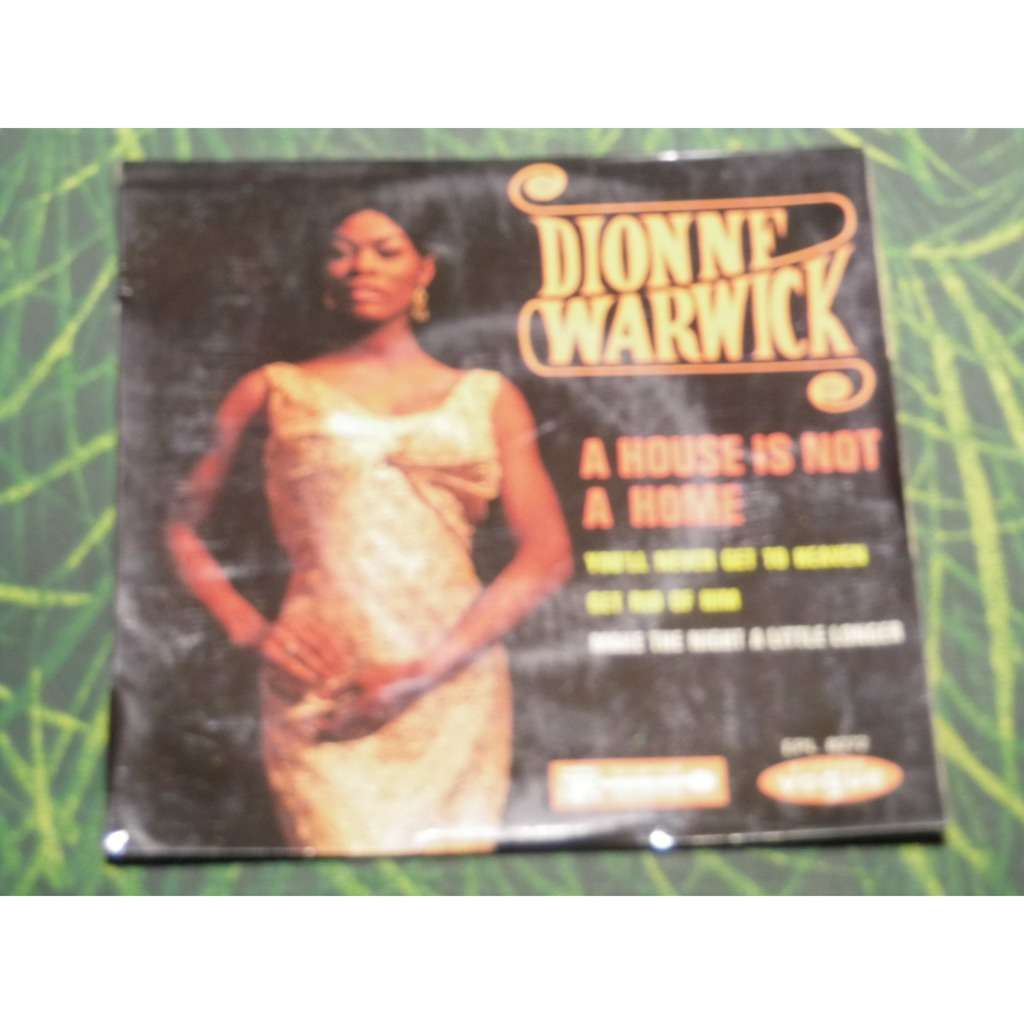 dionne warwick a house is not a home + 3