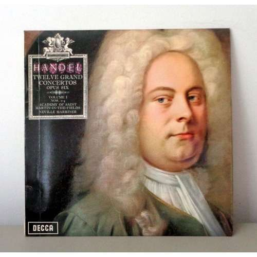 NEVILLE MARRINER & THURSTON DART HANDEL Twelve grand concertos op.6 ( volume 1 )