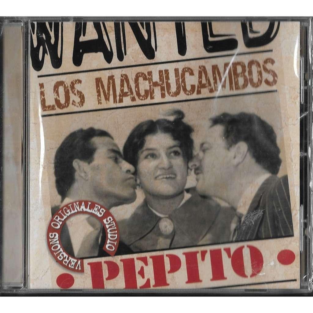LOS MACHUCAMBOS PEPITO