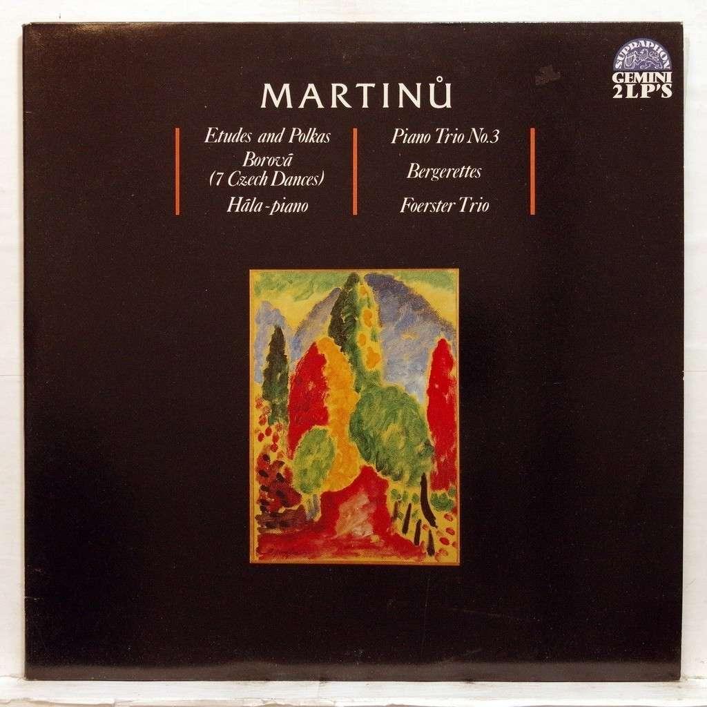 Josef Hala / Foerster Trio Martinu : Etudes and Polkas / Borova Hala-Piano / Piano Trio no.3