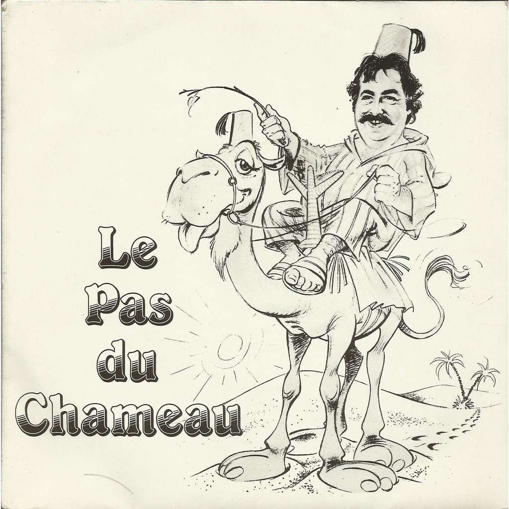 Bernard STEPHEN Le pas du chameau (original French press - 1980s - Great conditions)