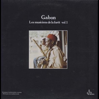 Gabon Les Musiciens De La Foret Vol 1