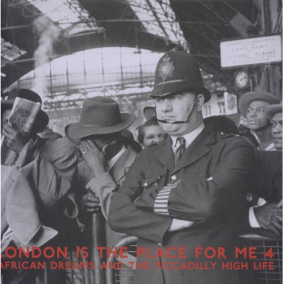 London Is The Place For Me (various) Vol.4