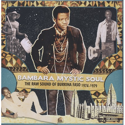 Bambara Mystic Soul (various) The raw sound of Burkina Faso 1974-79