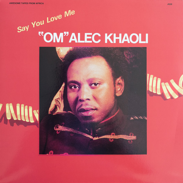 Om Alec Khaoli Say You Love Me