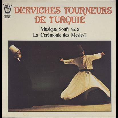 turquie, derviches tourneurs musique soufi vol.2 - la cérémonie des mevlevi