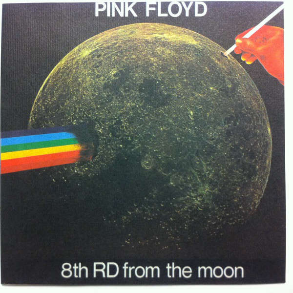 Pink Floyd 8th RD From The Moon