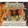 snoop dogg undercova funk (give up the funk) (radio edit)