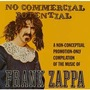 zappa frank no commercial potential a non- conceptual promotion-only compilation of the music of ..