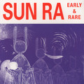SUN RA - Early And Rare (lp) - 33T