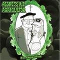 AGGRESSIVE AGRICULTOR - Consanguinité (lp) - LP