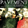PAVEMENT - Texas never Whispers - Live At Uptown Bar In Minneapolis, June 11th 1992 (lp) - 33T