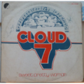 CLOUD 7 - Sweet pretty woman - LP