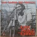 JUAN PABLO TORRES Y ALGO NUEVO - Con todos los hierros - LP