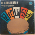 ALFREDITO ZAYAS - El guaguanson - LP