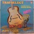 TRIO SELECT - Haiti - Plein caille - LP