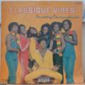 CLASSIQUE VIBES - Higher - LP