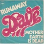 dave runaway / mother earth is dead