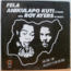 FELA ANIKULAPO KUTI & ROY AYERS - Music of many colours - 33T