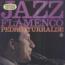 PEDRO ITURRALDE - Jazz Flamenco - 33T