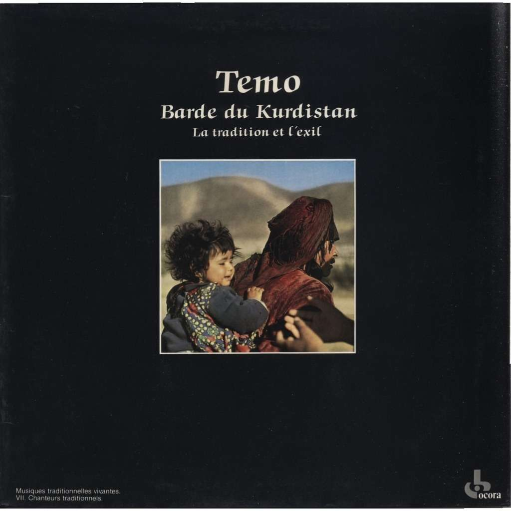 TEMO Barde du Kurdistan -La Tradition De l'Exil (ORIGINAL) Textes : Aris Fakinos & Roubina Saidkhanian