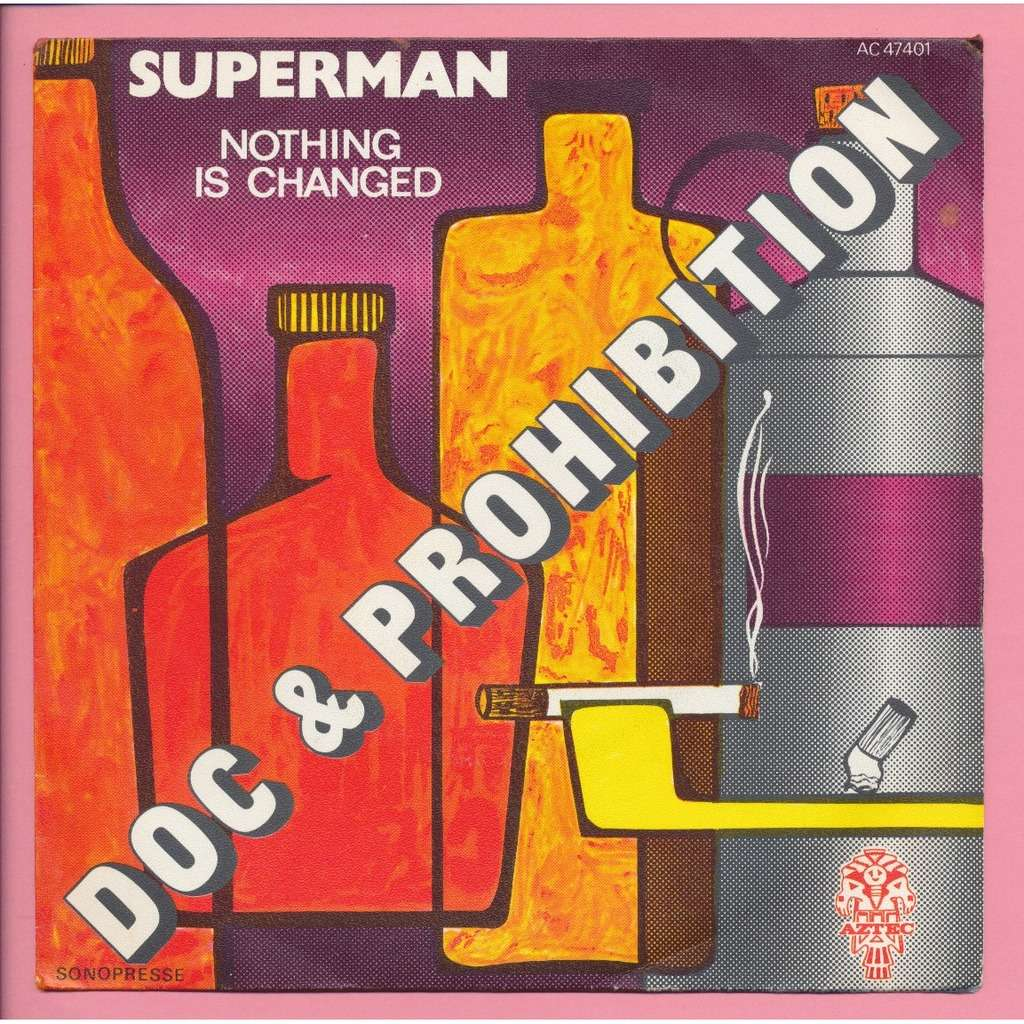 DOC & PROHIBITION - ( HAUBRICH ) superman - nothing is changed