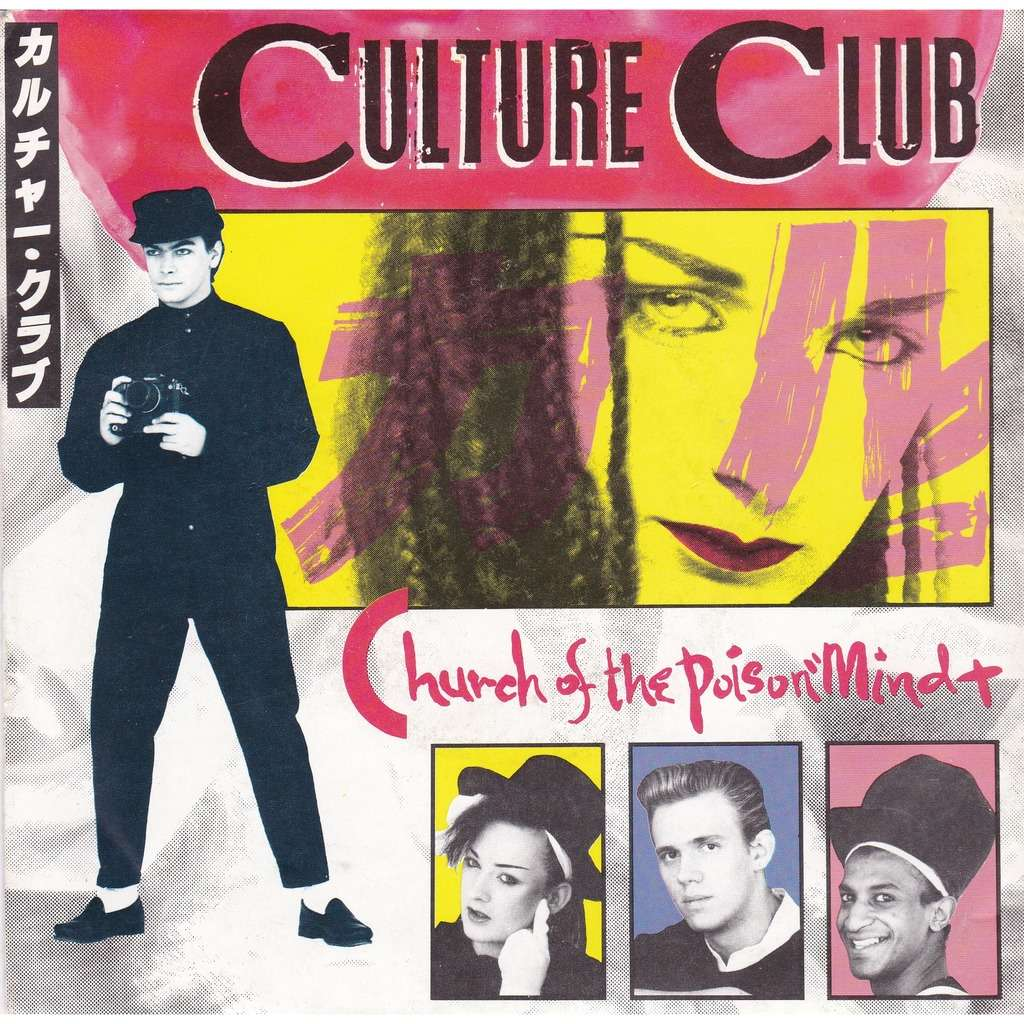 CULTURE CLUB Church of the poison mind