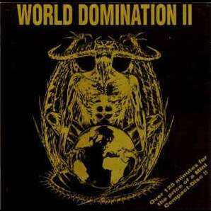 WORLD DOMINATION World Domination Vol II