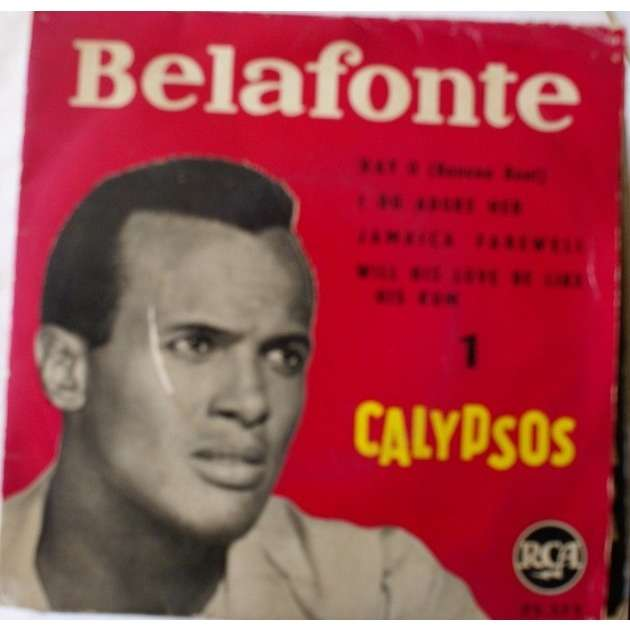 BELAFONTE HARRY DAY O ( banana boat )/ i do amore her/ jamaica farewell/ will his love be like his rum