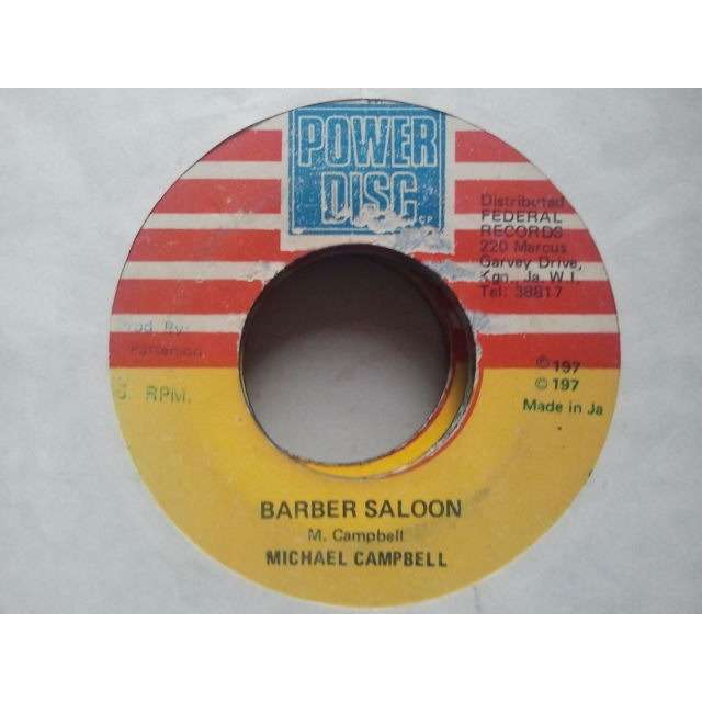 MICHAEL CAMPBELL / KING TUBBY'S BARBER SALOON / LAGGA THE BARBER ORIG.