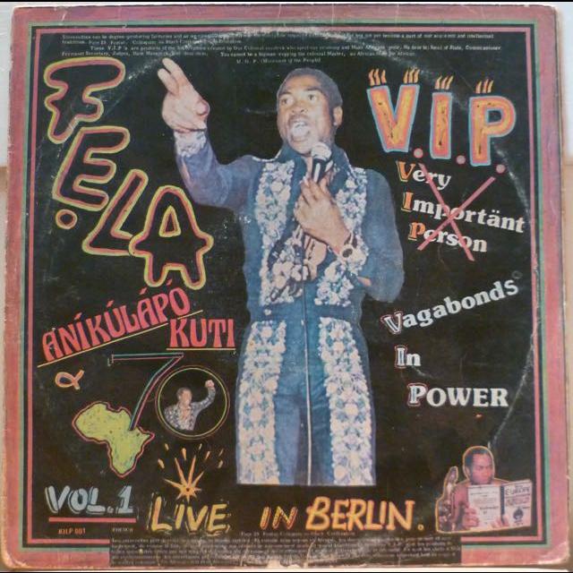 FELA ANIKULAPO KUTI V.I.P. - Live in Berlin
