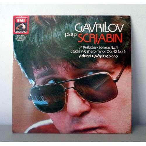 ANDREI GAVRILOV Plays SCRIABIN Préludes - Sonata & Etude
